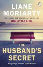 The Husband's Secret: The multi-million copy bestseller that launched the author of HBO's Big Little Lies