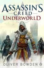 Underworld: Assassin's Creed Book 8