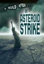 An Asteroid Strike