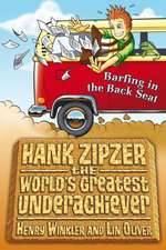 Hank Zipzer: Barfing in the Back Seat