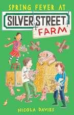 Spring Fever at Silver Street Farm
