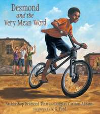 Tutu, A: Desmond and the Very Mean Word