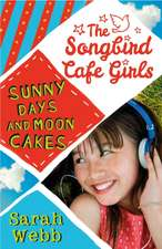 Sunny Days and Moon Cakes