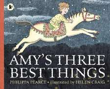 Pearce, P: Amy's Three Best Things