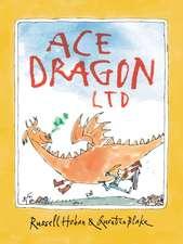 Hoban, R: Ace Dragon Ltd