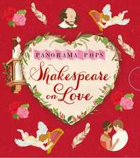 Shakespeare on Love: Panorama Pops