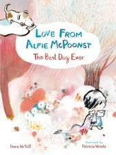 McNiff, D: Love from Alfie McPoonst, The Best Dog Ever