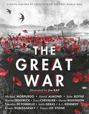 Great War: Stories Inspired by Objects from the First World War