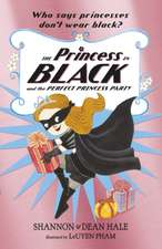 Princess in Black and the Perfect Princess Party