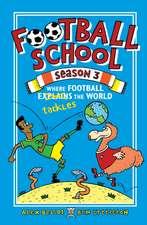 Football School Season 3: Where Football tackles the World
