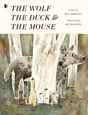 Wolf, the Duck and the Mouse