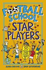 Bellos, A: Football School Star Players