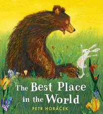 Horacek, P: The Best Place in the World