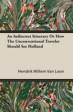 An Indiscreet Itinerary or How the Unconventional Traveler Should See Holland:  The Colloidal Elements