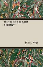 Introduction to Rural Sociology:  An Essay in Evolutionary Aesthetic