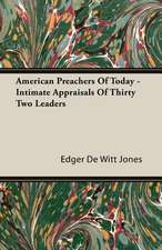 American Preachers of Today - Intimate Appraisals of Thirty Two Leaders:  Schooling of the Immigrant