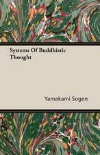 Systems of Buddhistic Thought:  The Life of Louis Agassiz