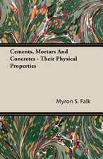 Cements, Mortars and Concretes - Their Physical Properties:  The Cause of Growth, Heredity, and Instinctive Actions