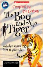 The Boy and the tiger and other stories for 9 to 11 year olds