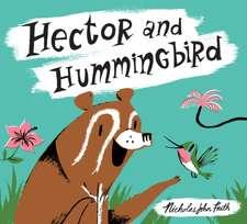 Hector and Hummingbird