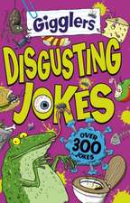 Gigglers Disgusting Jokes