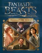 Fantastic Beasts and Where to Find Them Movie Handbook: The Characters