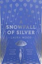 Snowfall of Silver