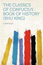 The Classics of Confucius
