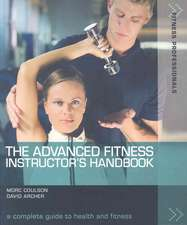 The Advanced Fitness Instructor's Handbook