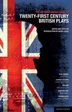 The Methuen Drama Book of 21st Century British Plays:  The Cherry Orchard; She Stoops to Folly; The Drunkard; The Last Days of a Reluctant Tyrant