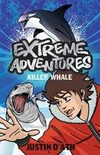 Extreme Adventures: Killer Whale