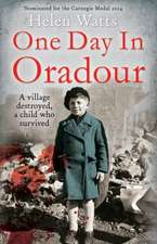 One Day in Oradour