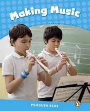 Penguin Kids CLIL Level 1. Making Music