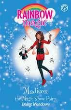 Rainbow Magic: Madison the Magic Show Fairy