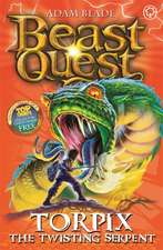 Beast Quest: Torpix the Twisting Serpent