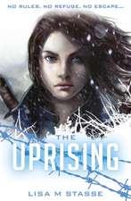 Stasse, L: The Uprising