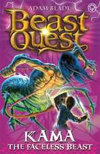 Blade, A: Beast Quest: Kama the Faceless Beast