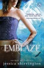 Embrace: Emblaze