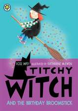 Titchy Witch: The Birthday Broomstick