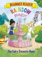 Rainbow Magic Beginner Reader: The Fairy Treasure Hunt
