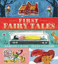 Mayo, M: First Fairy Tales