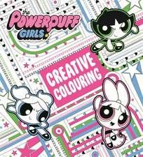 Powerpuff Girls: Creative Colouring