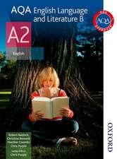 AQA English Language and Literature B A2