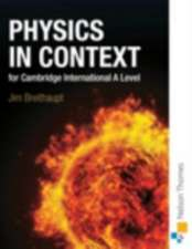 Physics in Context for Cambridge International A Level