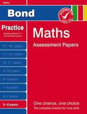 Frobisher, L: Bond Maths Assessment Papers 5-6 Years