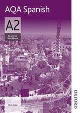 AQA A2 Spanish Grammar Workbook