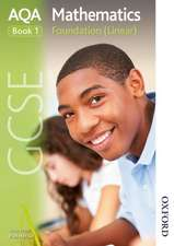 AQA GCSE Mathematics Foundation (Linear) Book 1