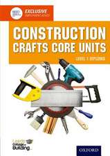 Construction Crafts Core Units Level 1 Diploma