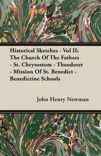 Historical Sketches - Vol II