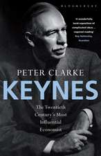 Keynes: The Twentieth Century's Most Influential Economist